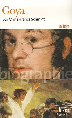 Marie-France Schmidt - Goya