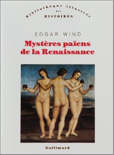 Edgar Wind - Mystères païens de la Renaissance