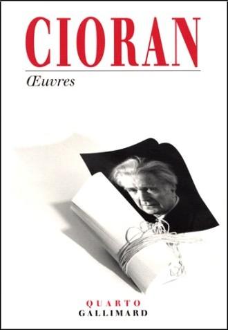 Emile Michel Cioran - Oeuvres