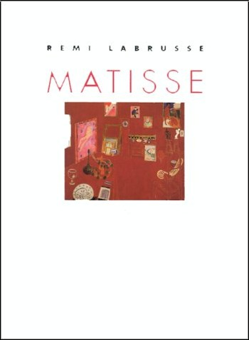 Rémi Labrusse - Matisse