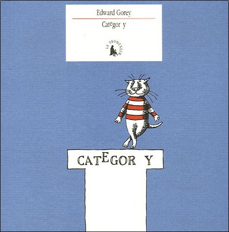 Edward Gorey - Categor y : Cinquante dessins de chats