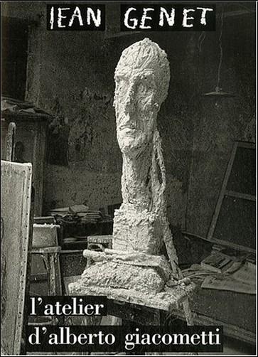 Jean Genet - L'atelier d'Alberto Giacometti