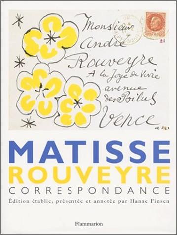 Henri Matisse - Matisse - Rouveyre : Correspondance