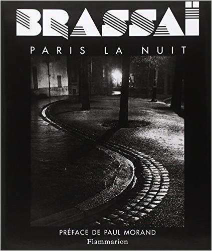 Gilberte Brassaï - Paris la Nuit (5e édition)