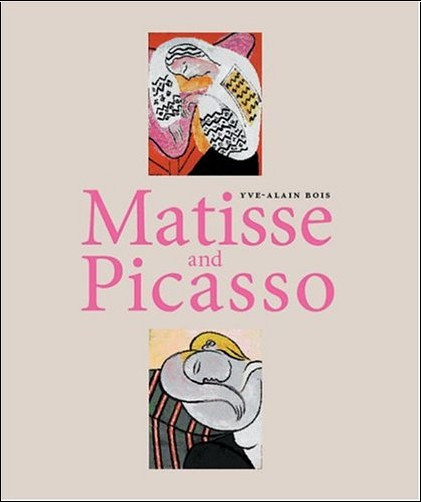 Yve-Alain Bois - Matisse and Picasso (en anglais)