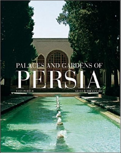 Yves Porter - Palaces And Gardens Of Persia