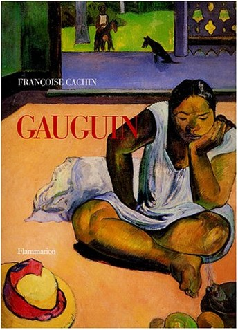 Françoise Cachin - Gauguin