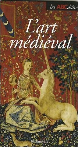 Jean-Pierre Caillet - L'ABCdaire de l'Art médiéval