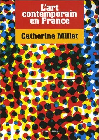 L 39 art contemporain en france catherine millet livres for Art contemporain livre
