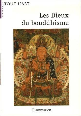 Louis Frédéric - Les Dieux du bouddhisme
