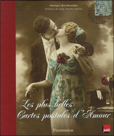 Les plus belles cartes postales d 39 amour georges klochendler livres - Carte d amour ...