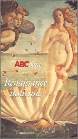 Michel Hochmann - L'ABCdaire de la renaissance italienne