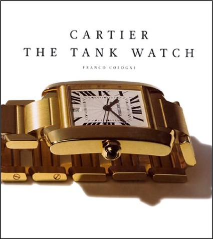 Franco Cologni - Cartier, the tank watch