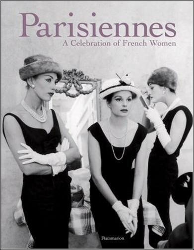 Carole Bouquet - Parisiennes. : A Celebration of French Women