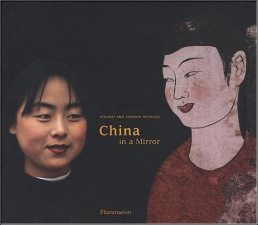 Roland Michaud - China in a mirror