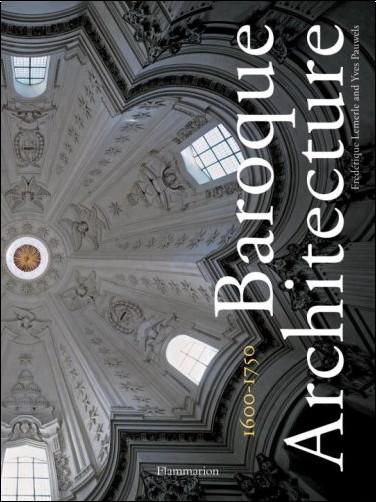 Frederique Lemerle - Baroque Architecture: 1600-1750