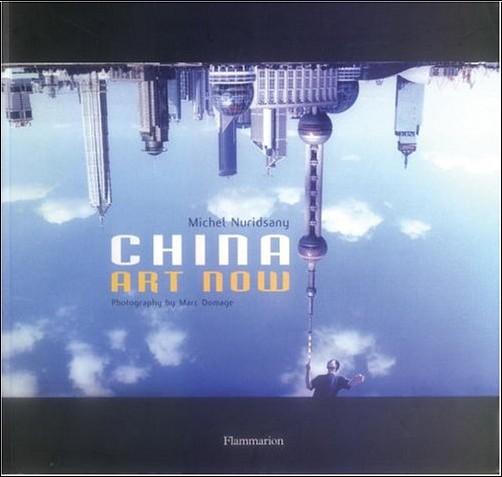 Michel Nuridsany - China Art Now