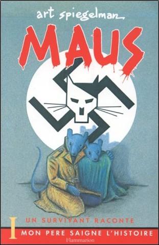 Art Spiegelman - Maus : un survivant raconte. 1, Mon père saigne l'histoire