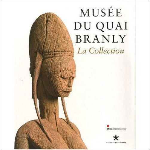 Le Fur Yves - La Collection - Musee du Quai Branly