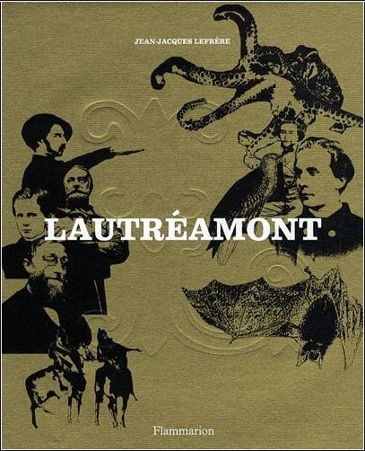 Jean-Jacques Lefrère - Lautréamont