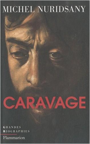 Michel Nuridsany - Caravage