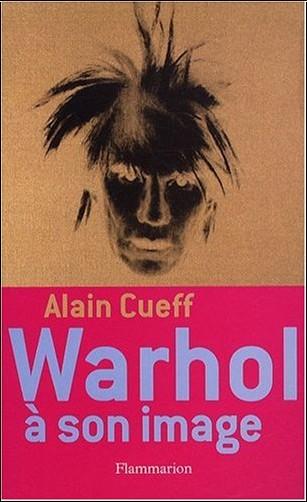 Alain Cueff - Warhol à son image