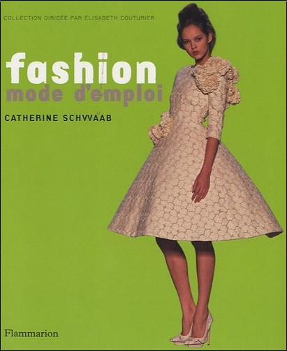 Catherine Schwaab - Fashion mode d'emploi