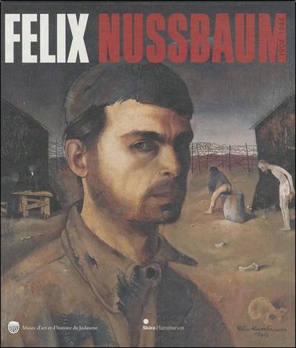 Laurence Sigal-Klagsbald - Felix Nussbaum