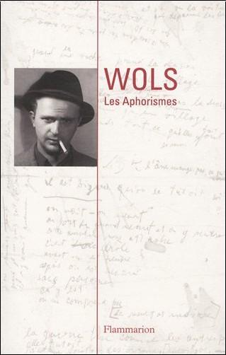 Wols - Les aphorismes