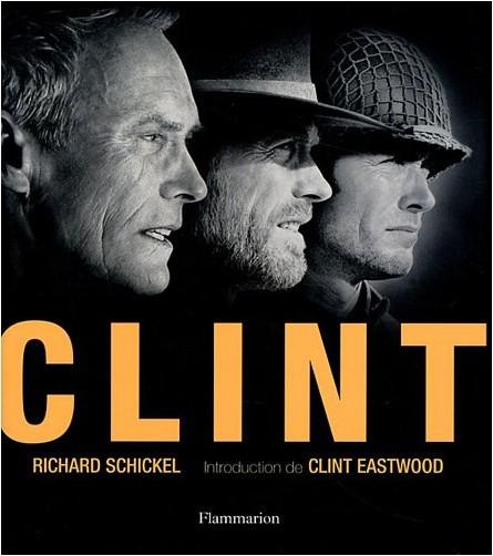 Richard Schickel - Clint