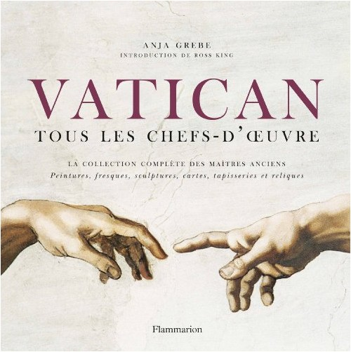 Anja Grebe - Vatican : tous les chefs-d'oeuvre
