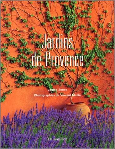 Louisa Jones - Jardins de Provence