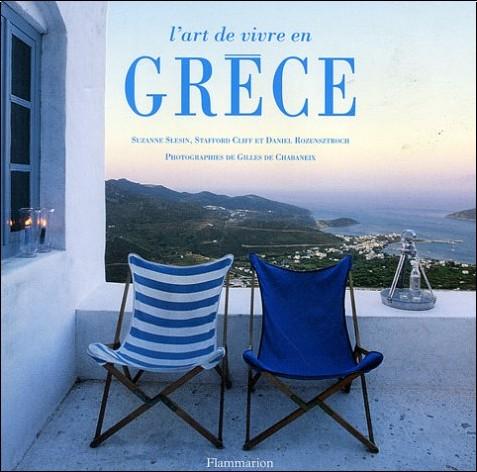 Suzanne Slesin - L'Art de vivre en Grèce