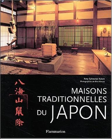Amy Sylvester Katoh - Maisons traditionnelles du Japon