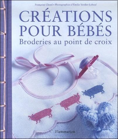Françoise Clozel - Créations pour bébés : Broderies au point de croix