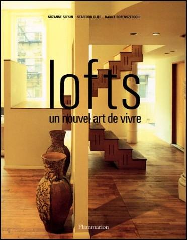 Susan Slesin - Lofts : un nouvel art de vivre