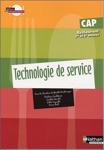 Ginette Kirchmeyer - CAP Restaurant 1re et 2e années : Technologie de service