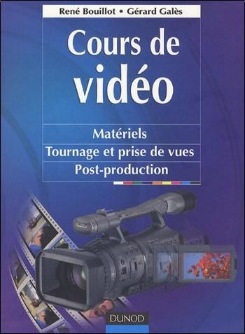 René Bouillot - Cours de vidéo