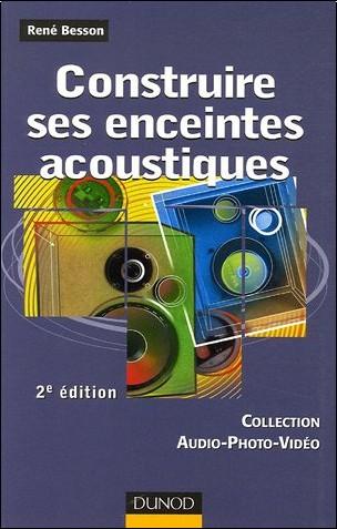 René Besson - Construire ses enceintes acoustiques