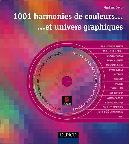 Graham Davis - 1001 harmonies de couleurs et univers graphiques (1Cédérom)