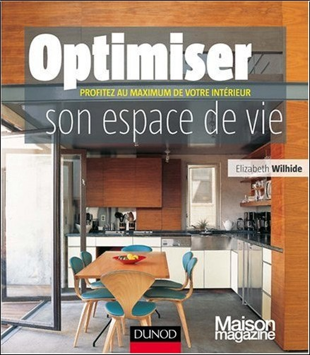 optimiser son espace de vie elisabeth wilhide livres. Black Bedroom Furniture Sets. Home Design Ideas