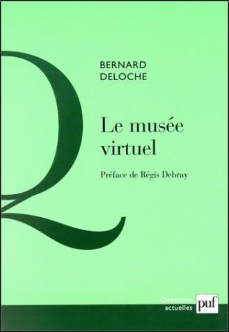 Bernard Deloche - Le musée virtuel