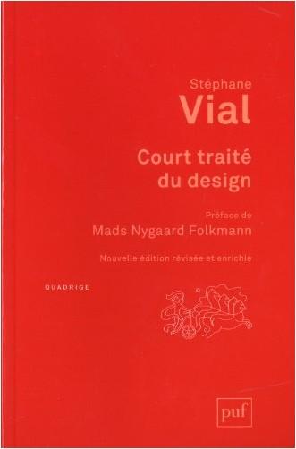 Stéphane Vial - Court traité du design