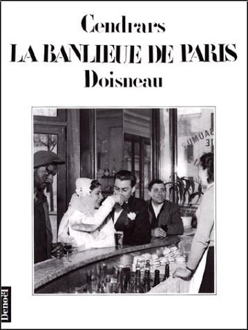Blaise Cendrars - La Banlieue de Paris