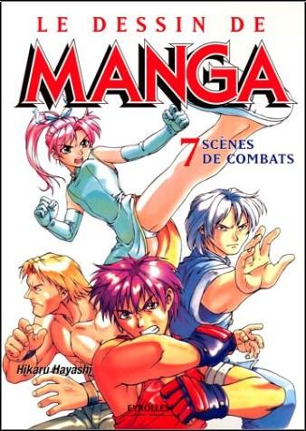Le Dessin De Manga Tome 7 Scenes De Combats Hikaru