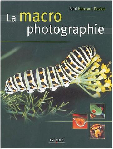 Paul Harcourt Davies - La macro photographie