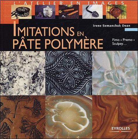 Irene Semanchuk Dean - Imitations en pâte polymère