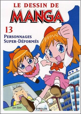 Le Dessin De Manga Tome 13 Personnages Super Deformes