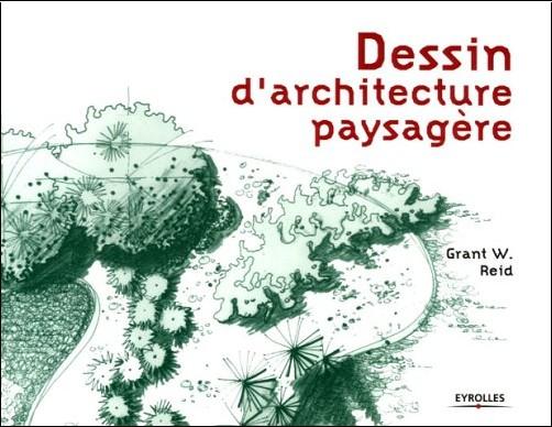Grant-W Reid - Dessin d'architecture paysagère