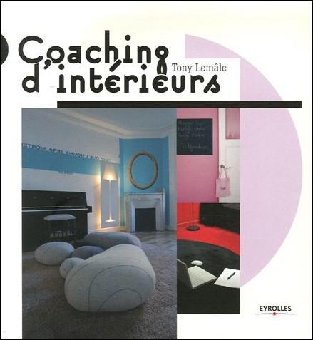 Tony Lemale - Coaching d'intérieurs